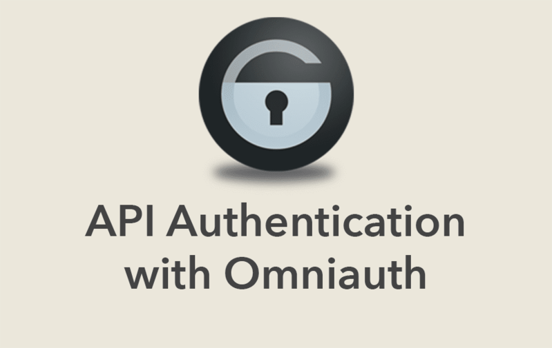 API Authentication with Omniauth