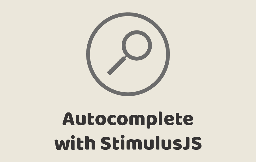 Autocomplete with StimulusJS