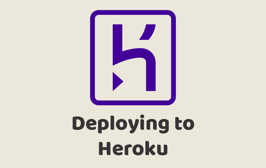 Deploying to Heroku