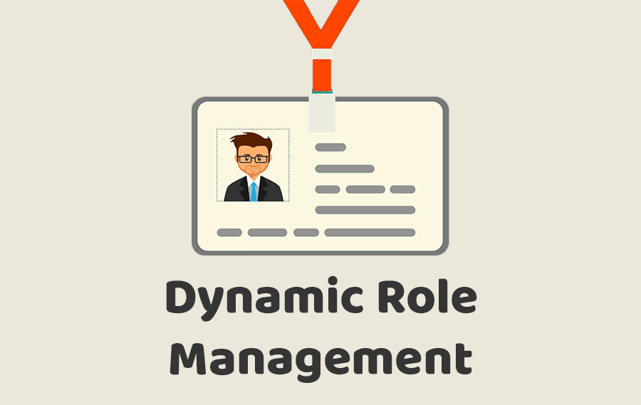Dynamic Role Management