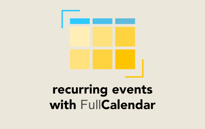 Recurring Events with FullCalendar
