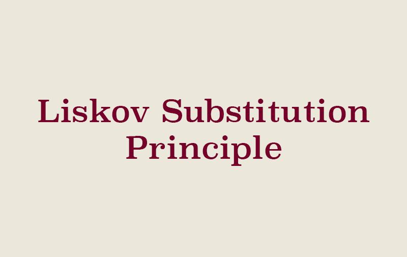 SOLID - Liskov Substitution Principle